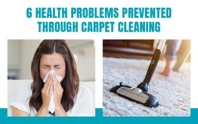 6 Health Problems Prevented by Professional Carpet Cleaning