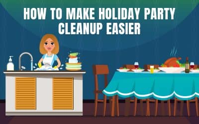 5 Ways to Make Holiday Party Cleanup Easier